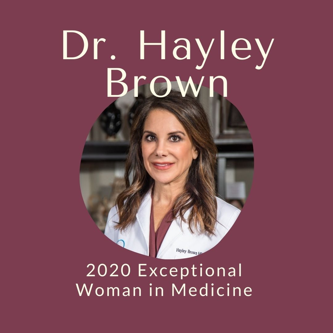 Exceptional Woman in Medicine 2020 Dr. Hayley Brown